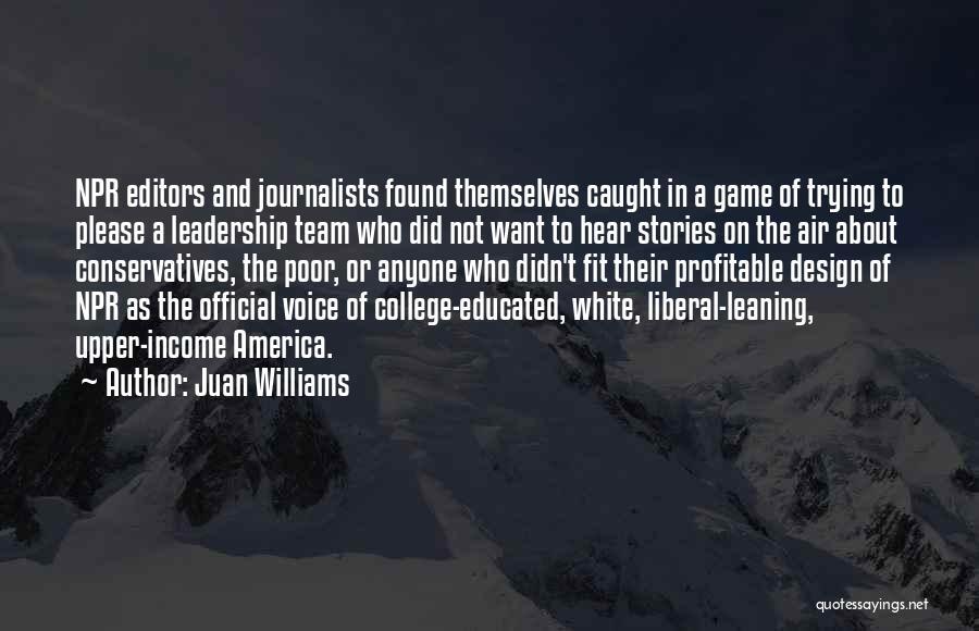 Juan Williams Quotes 2192365