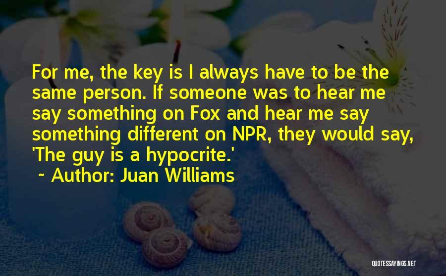Juan Williams Quotes 381484