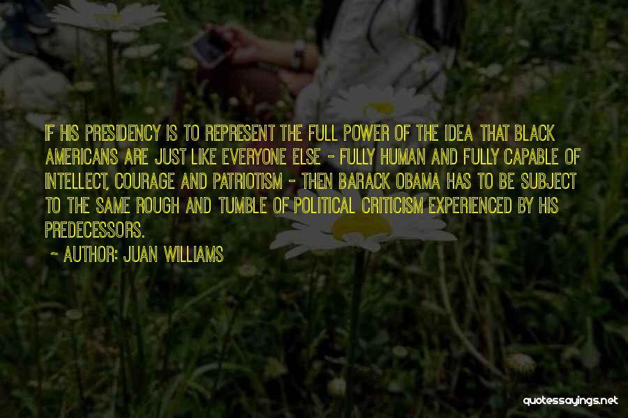 Juan Williams Quotes 491894