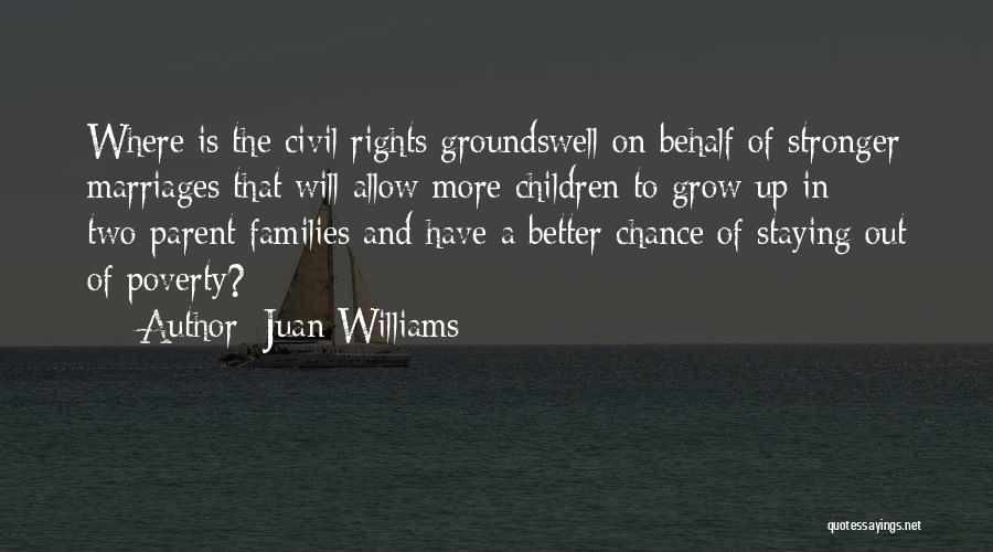 Juan Williams Quotes 609231
