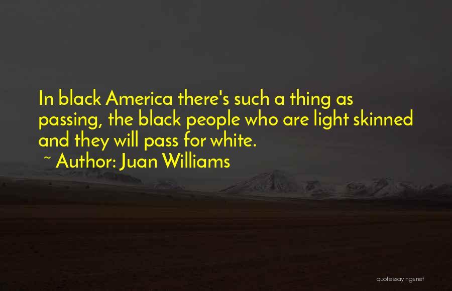 Juan Williams Quotes 676804