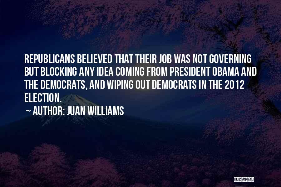 Juan Williams Quotes 694551