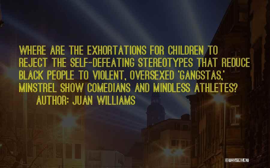 Juan Williams Quotes 735102