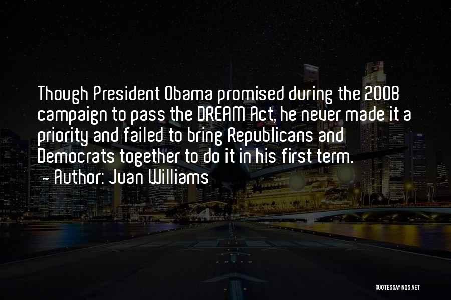 Juan Williams Quotes 76693