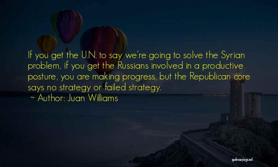 Juan Williams Quotes 775532