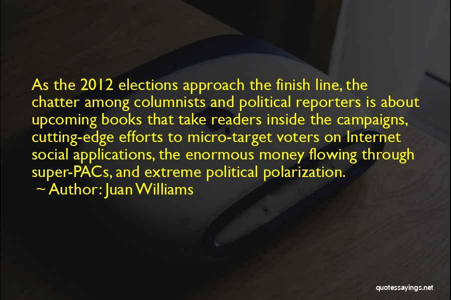 Juan Williams Quotes 795022