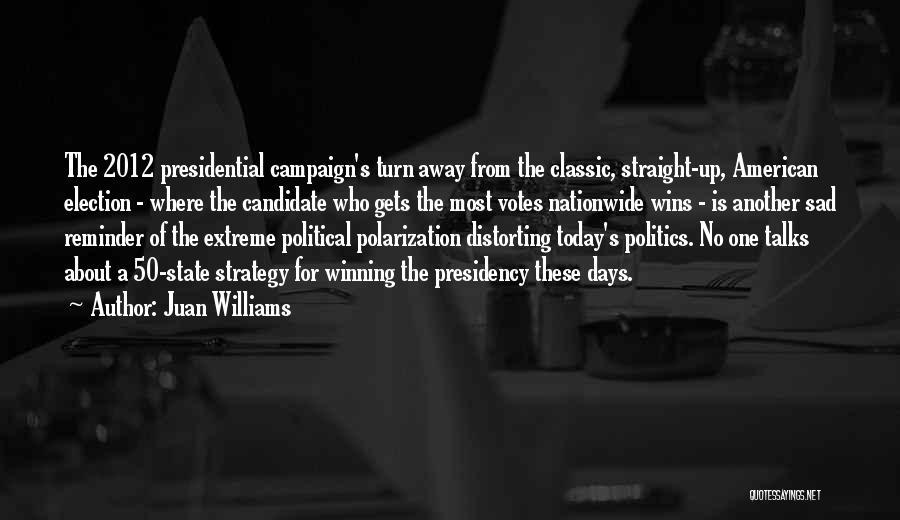 Juan Williams Quotes 89359