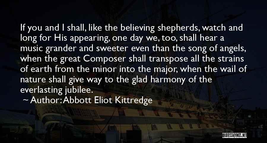 Jubilee Quotes By Abbott Eliot Kittredge
