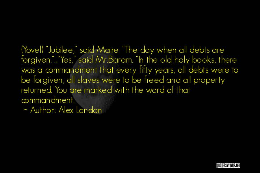 Jubilee Quotes By Alex London