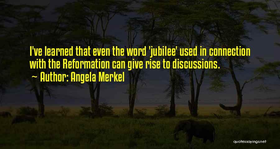 Jubilee Quotes By Angela Merkel