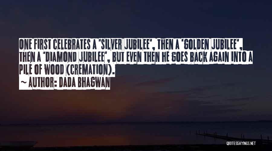 Jubilee Quotes By Dada Bhagwan