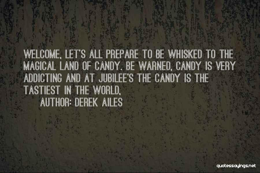 Jubilee Quotes By Derek Ailes