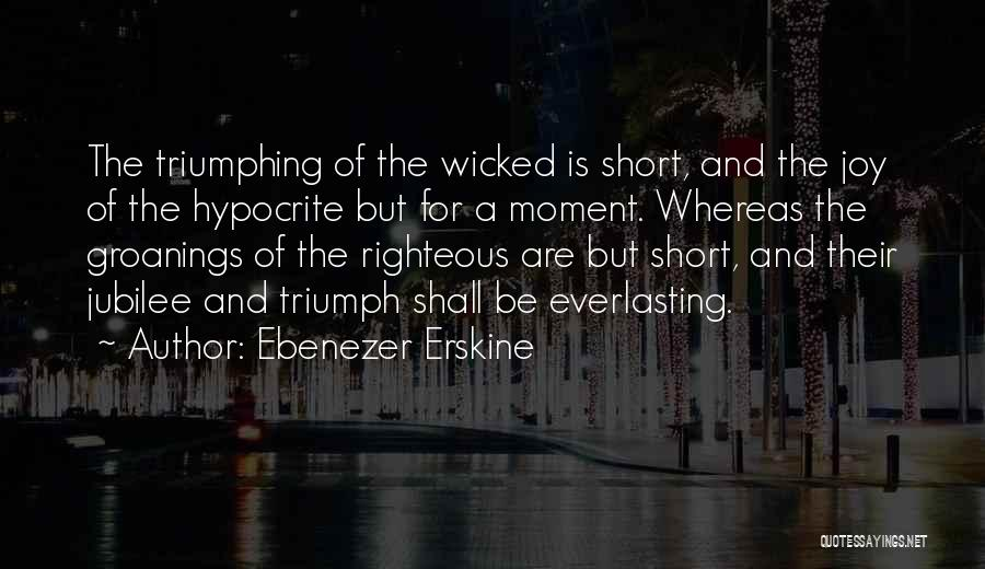 Jubilee Quotes By Ebenezer Erskine
