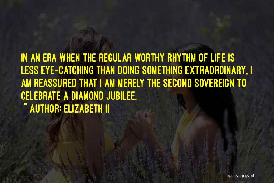 Jubilee Quotes By Elizabeth II