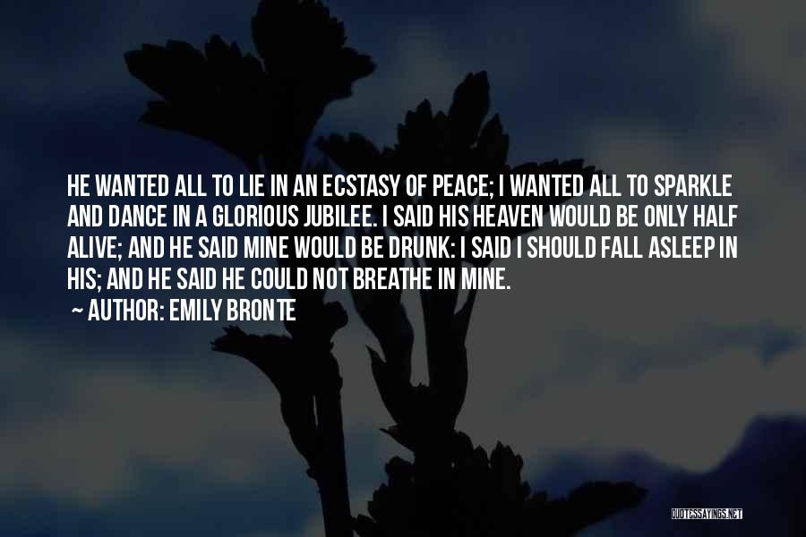 Jubilee Quotes By Emily Bronte