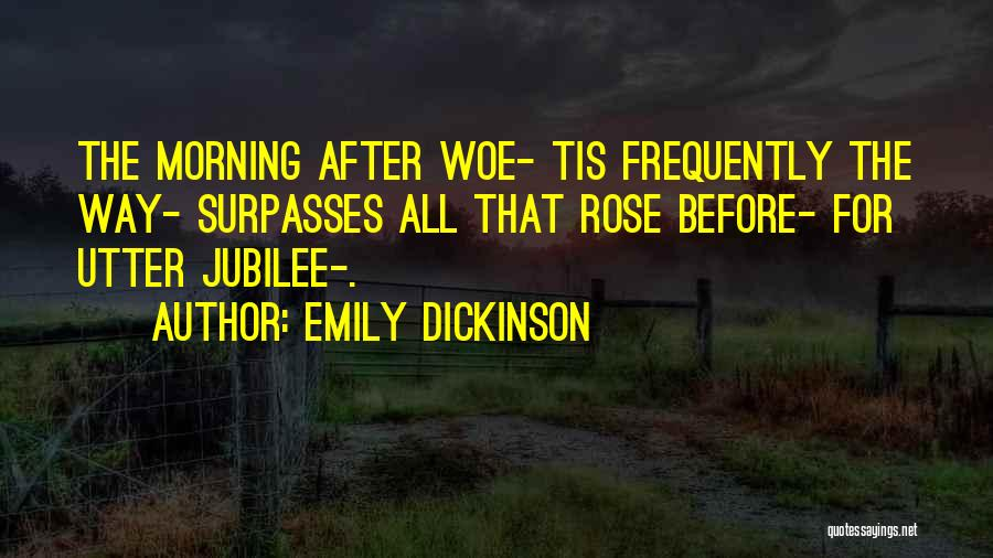 Jubilee Quotes By Emily Dickinson