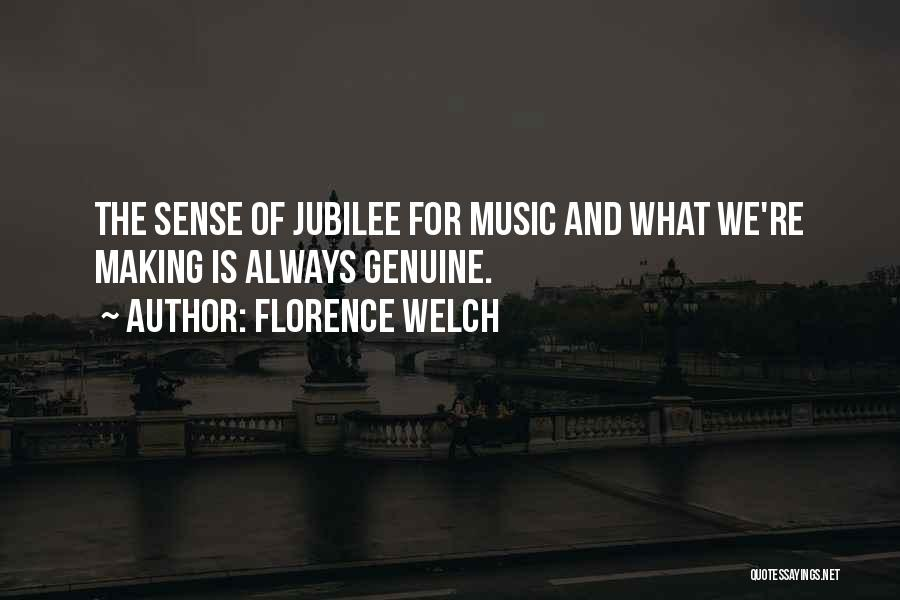 Jubilee Quotes By Florence Welch