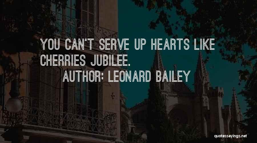 Jubilee Quotes By Leonard Bailey