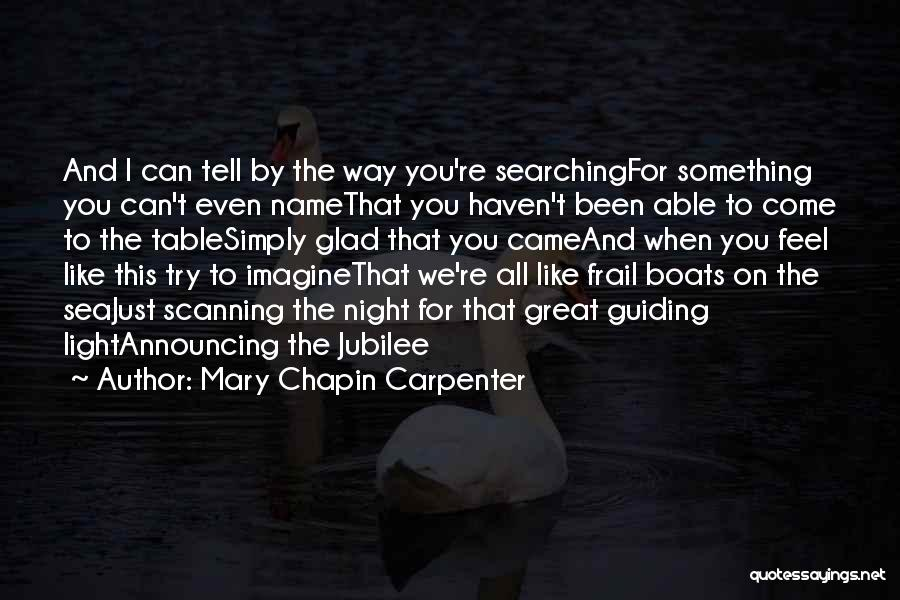 Jubilee Quotes By Mary Chapin Carpenter