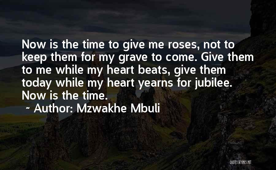 Jubilee Quotes By Mzwakhe Mbuli