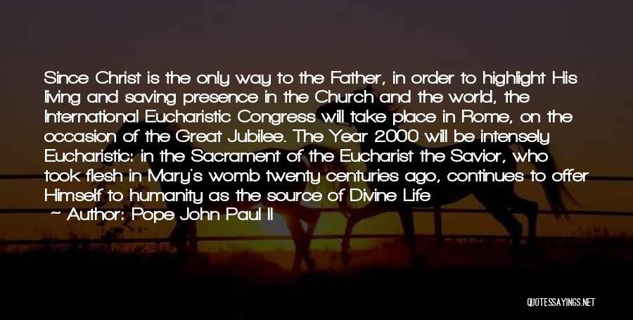 Jubilee Quotes By Pope John Paul II