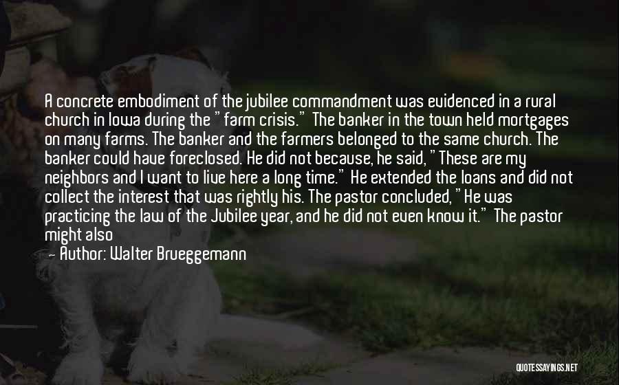Jubilee Quotes By Walter Brueggemann