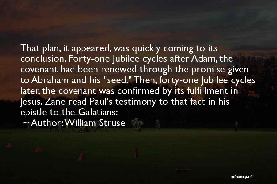 Jubilee Quotes By William Struse