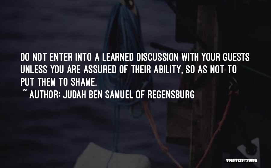 Judah Ben Samuel Of Regensburg Quotes 128083