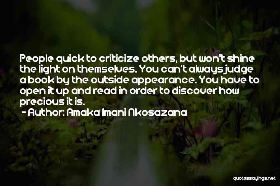 Judge And Criticize Quotes By Amaka Imani Nkosazana
