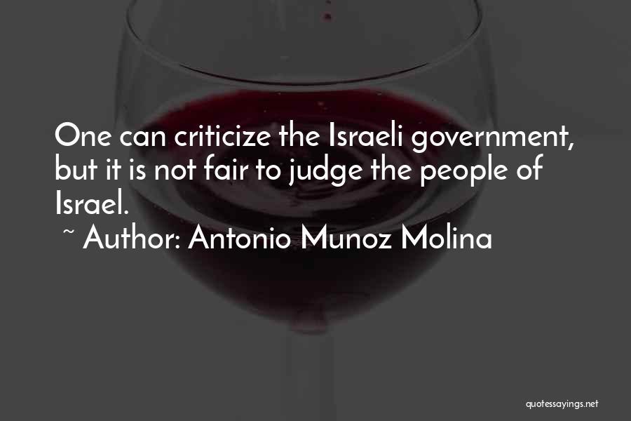 Judge And Criticize Quotes By Antonio Munoz Molina