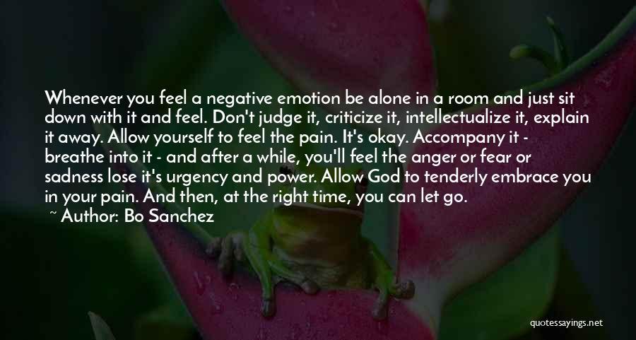 Judge And Criticize Quotes By Bo Sanchez