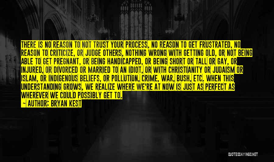 Judge And Criticize Quotes By Bryan Kest