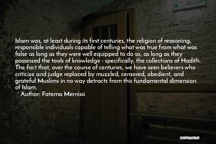 Judge And Criticize Quotes By Fatema Mernissi