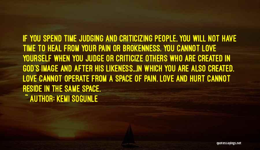 Judge And Criticize Quotes By Kemi Sogunle