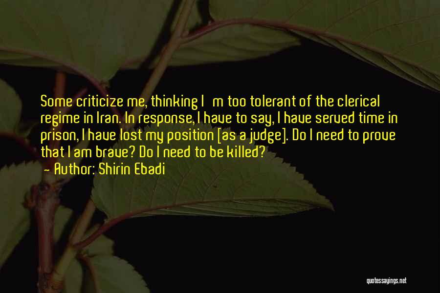 Judge And Criticize Quotes By Shirin Ebadi