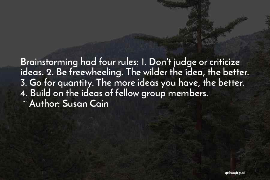 Judge And Criticize Quotes By Susan Cain