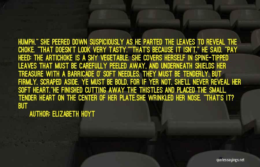 Judge Me Tender Quotes By Elizabeth Hoyt