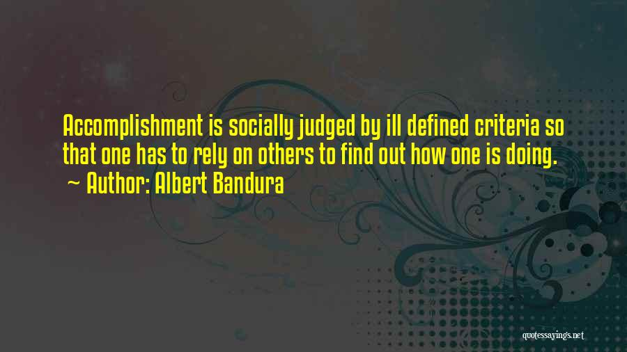 Judged By Others Quotes By Albert Bandura