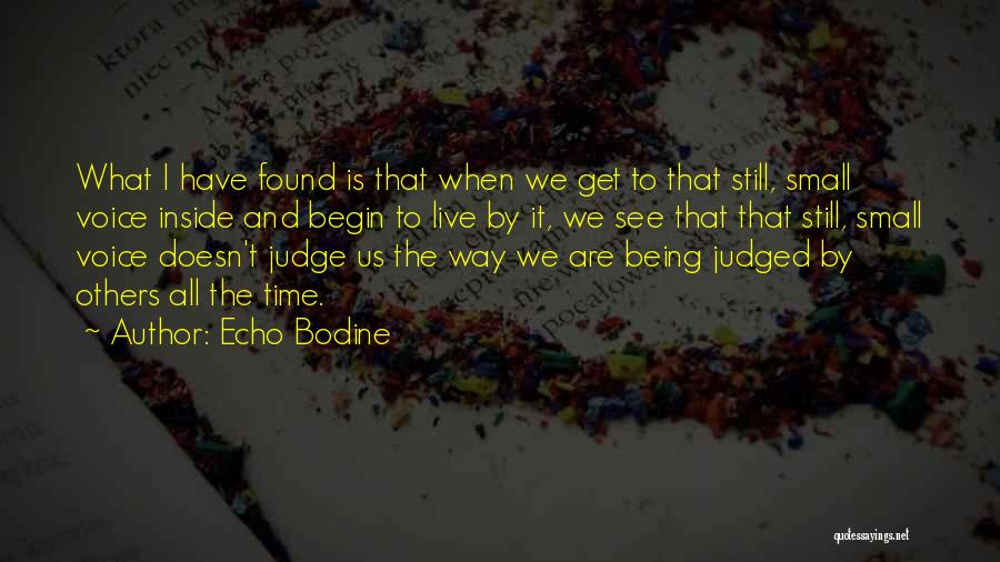 Judged By Others Quotes By Echo Bodine