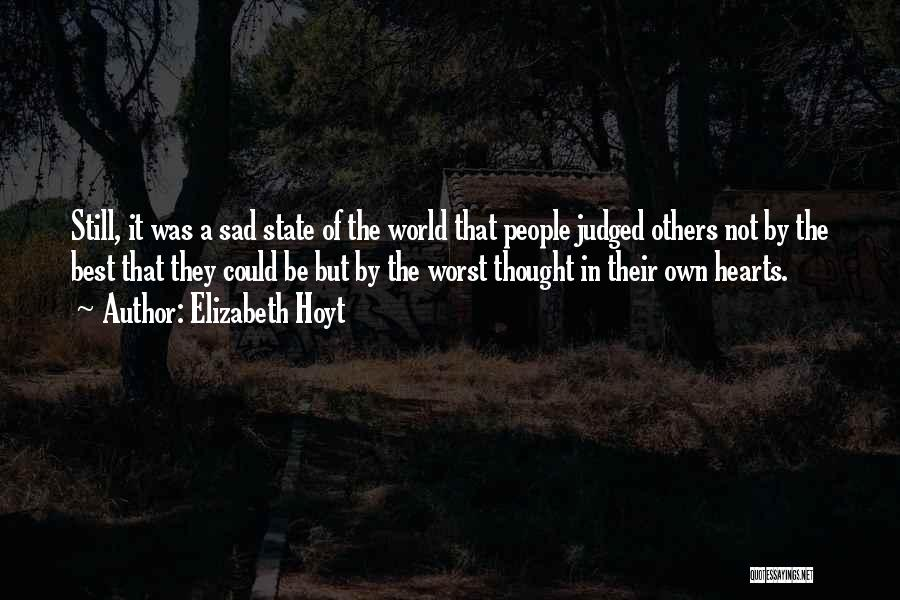 Judged By Others Quotes By Elizabeth Hoyt