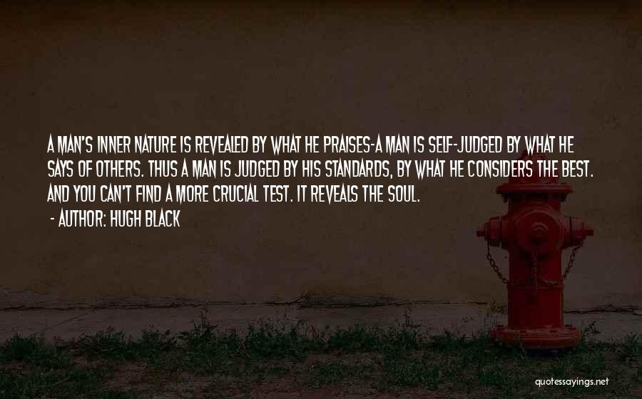 Judged By Others Quotes By Hugh Black