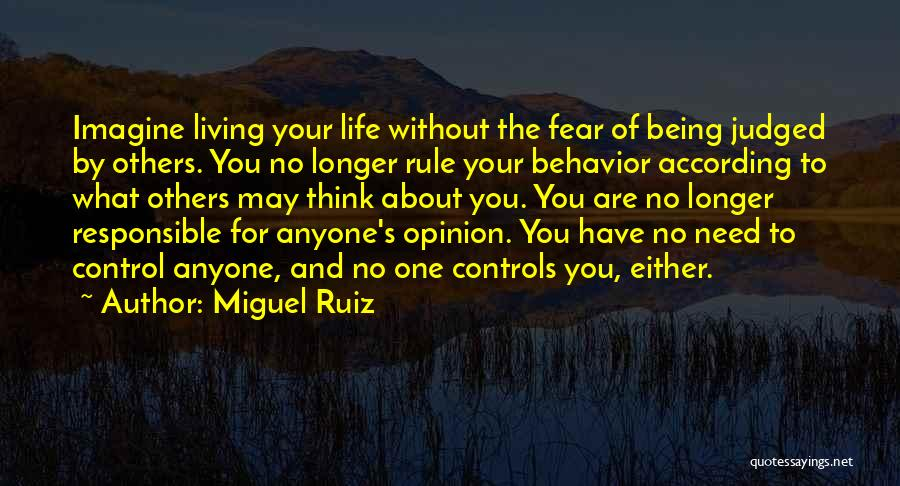 Judged By Others Quotes By Miguel Ruiz