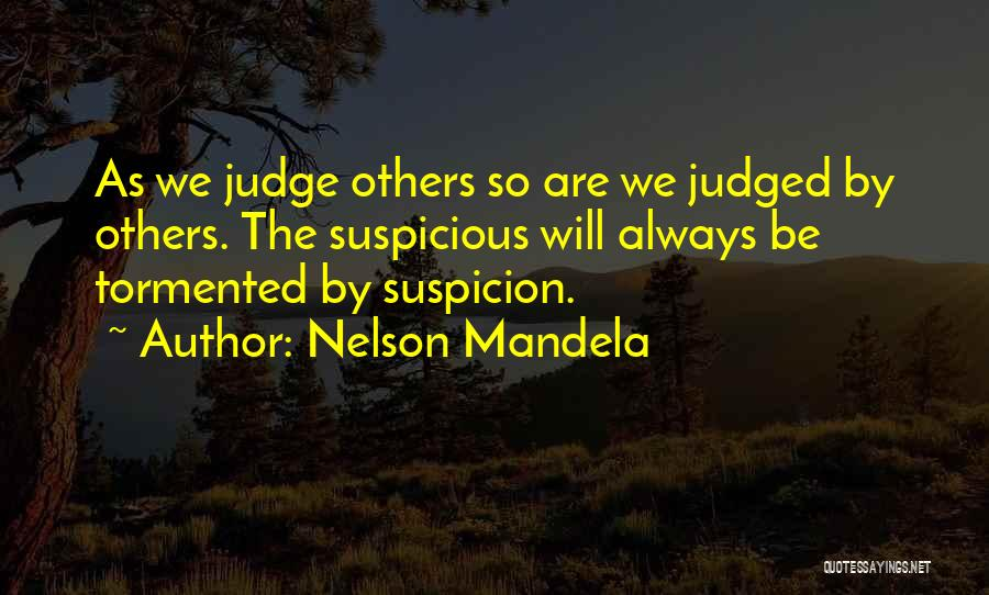 Judged By Others Quotes By Nelson Mandela