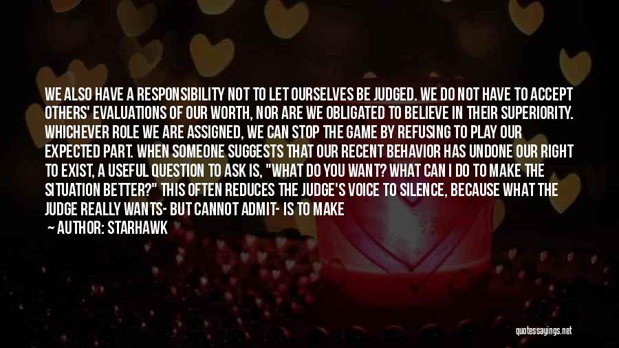 Judged By Others Quotes By Starhawk