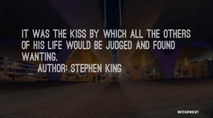 Judged By Others Quotes By Stephen King