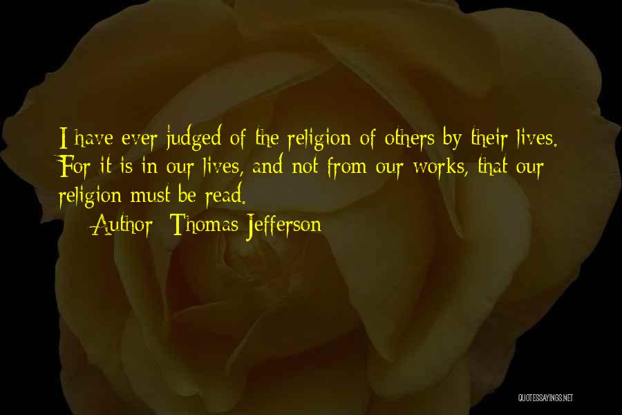 Judged By Others Quotes By Thomas Jefferson