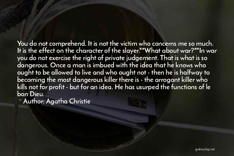 Judgement Quotes By Agatha Christie