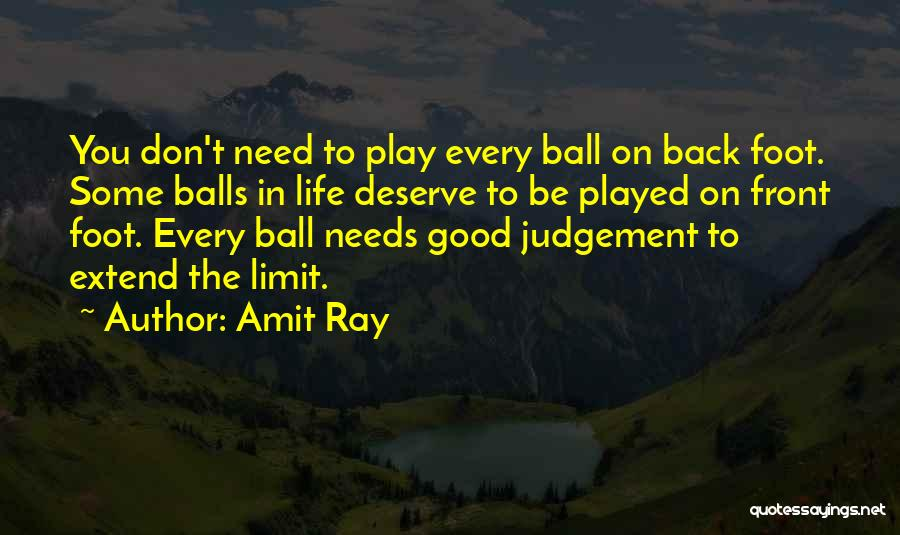 Judgement Quotes By Amit Ray