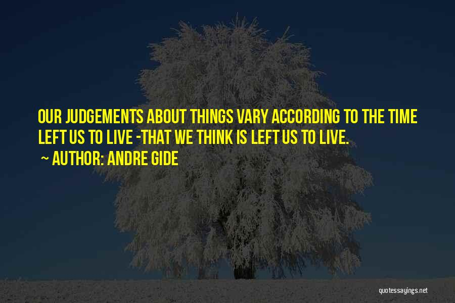 Judgement Quotes By Andre Gide