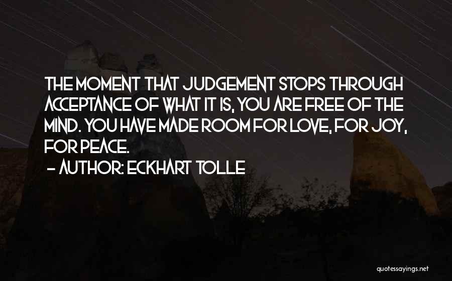 Judgement Quotes By Eckhart Tolle
